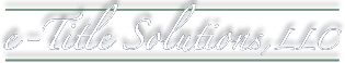 e-Title Solutions, LLC